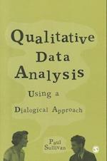 Qualitative Data Analysis Using a Dialogical Approach af Paul Sullivan