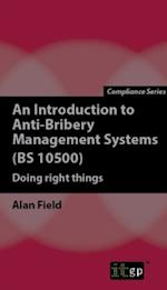 Introduction to Anti-Bribery Management Systems (BS 10500) af Alan Field