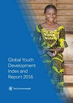 Global Youth Development Index and Report 2016 (Global Youth Development Index and Report, nr. 1)
