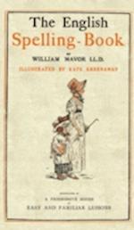 English Spelling Book af William Fordyce Mavor