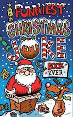 The Funniest Christmas Joke Book Ever af Joe King
