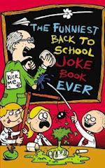 The Funniest Back to School Joke Book Ever af Joe King