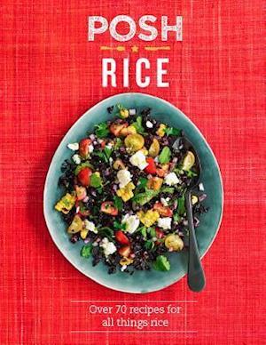 Bog, hardback Posh Rice af Quadrille Publishing