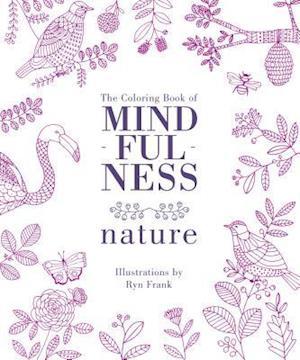 Bog, paperback The Coloring Book of Mindfulness af Ryn Frank