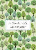 A Gardener's Miscellany af Isobel Carlson