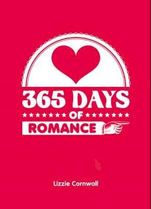 365 Days of Romance af Lizzie Cornwall