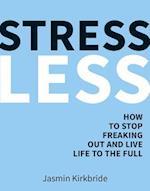 Stress Less af Jasmin Kirkbride