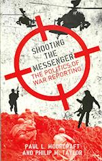 Shooting the Messenger af Paul Moorcraft