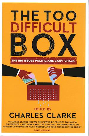 The Too Difficult Box af Charles Clarke