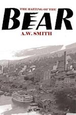 The Baiting of the Bear af A. W. Smith
