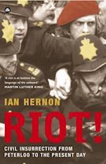 Riot! af Ian Hernon