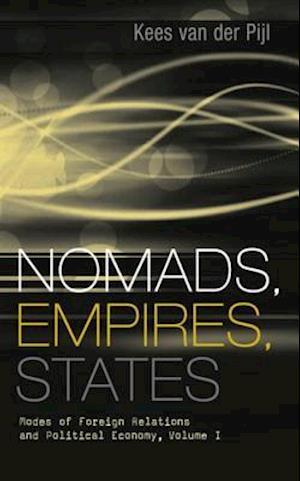 Nomads, Empires, States af Kees van der Pijl