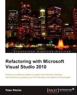 Refactoring with Microsoft Visual Studio 2010 af Peter Ritchie