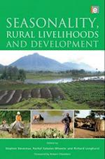 Seasonality, Rural Livelihoods and Development af Rachel Sabates Wheeler, Stephen Devereux, Robert Chambers