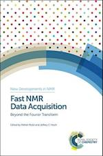 Fast Nmr Data Acquisition (New Developments in NMR)
