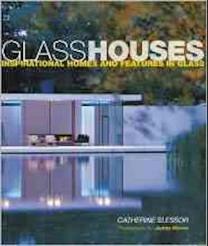 Glass Houses af James Morris, Catherine Slessor