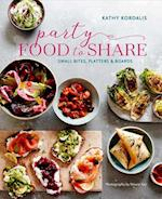 Party-Perfect Food to Share af Kathy Kordalis