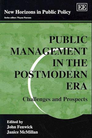 Public Management in the Postmodern Era af John Fenwick