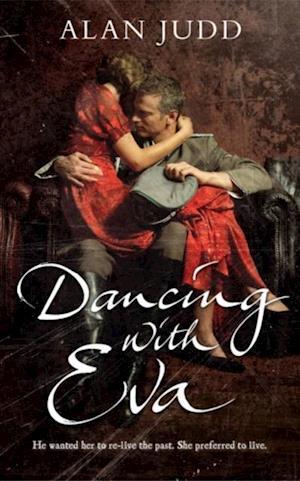 Dancing with Eva af Alan Judd