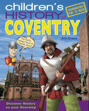 Children's History of Coventry af Ann Evans