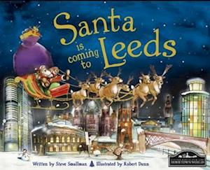 Santa is Coming to Leeds af Robert Dunn, Steve Smallman