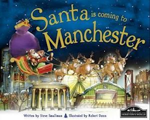 Santa is Coming to Manchester af Robert Dunn, Steve Smallman