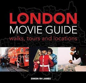 London Movie Guide af Simon James