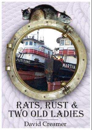 Rats, Rust and Two Old Ladies af David Creamer