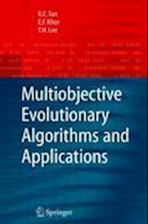 Multiobjective Evolutionary Algorithms and Applications af Kay Chen Tan, Tong Heng Lee