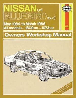 Nissan U11 Bluebird 1984-86 All Models Owner's Workshop Manual af A K Legg