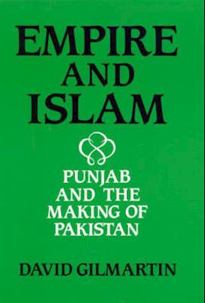 Empire and Islam af David Gilmartin