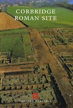 Corbridge Roman Site (English Heritage Guidebooks)