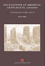 Excavations at Medieval Cripplegate, London af Gustav Milne