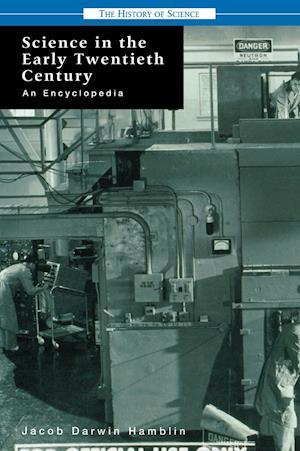 Science in the Early Twentieth Century af Jacob Darwin Hamblin