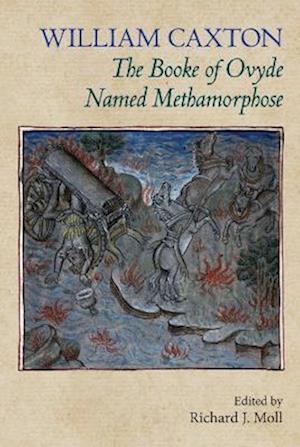The Booke of Ovyde Named Methamorphose af William Caxton