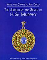 The Jewellery and Silver of H.G. Murphy af John Benjamin, Paul Atterbury