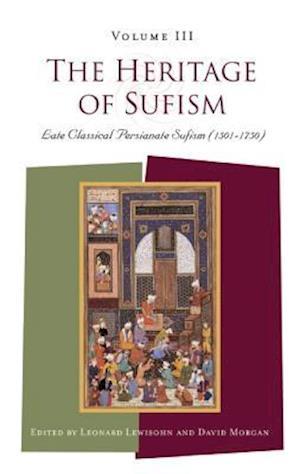 The Heritage of Sufism af David Morgan, Leonard Lewisohn