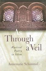 As Through a Veil af Annemarie Schimmel