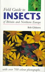Field Guide to Insects of Britain and Northern Europe af Bob Gibbons