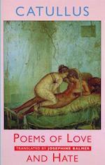 Poems of Love and Hate af Josephine Balmer, Gaius Valerius Catullus