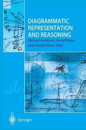 Diagrammatic Representation and Reasoning af Bernd Meyer, Michael Anderson, Patrick Olivier