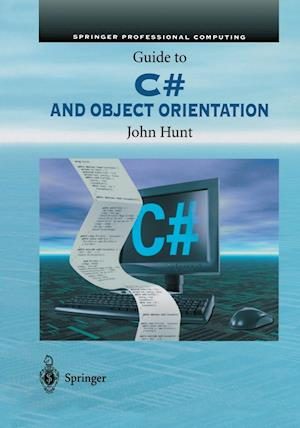 Guide to C# and Object Orientation af John Hunt