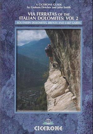 Via Ferratas of the Italian Dolomites af John Smith, Graham Fletcher