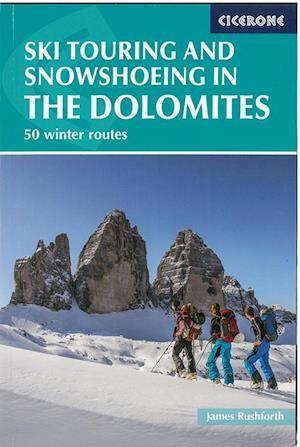 Bog, paperback Ski Touring and Snowshoeing in the Dolomites af James Rushforth