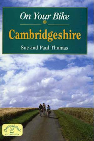 On Your Bike in Cambridgeshire af Sue Thomas, Paul Thomas
