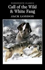 Call of the Wild & White Fang (Wordsworth Classics)