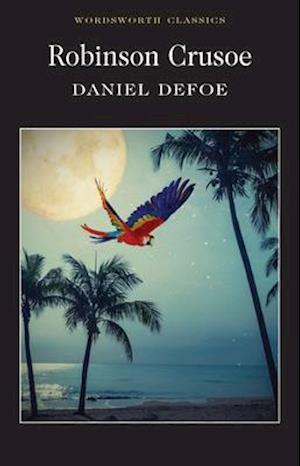 Robinson Crusoe af Dr Keith Carabine, Daniel Defoe, Doreen Roberts