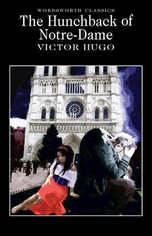 The Hunchback of Notre Dame af Dr Keith Carabine, Keith Wren, Victor Hugo