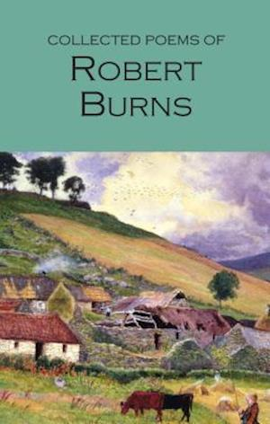 The Collected Poems of Robert Burns af Robert Burns
