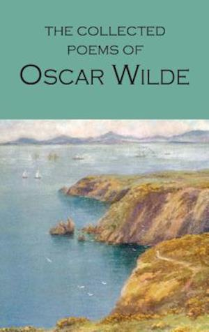 The Collected Poems of Oscar Wilde af Anne Varty, Oscar Wilde